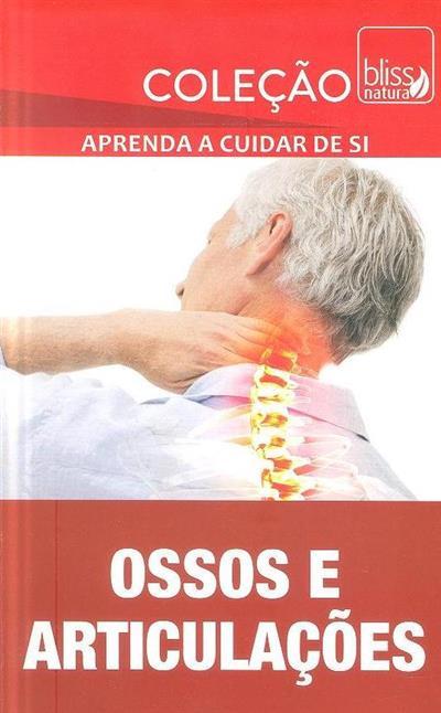 Ossos e articulações (Aida Borges, Manuela Teixeira, Marta Nascimento)