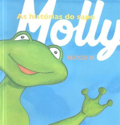 As histórias do sapo Molly (Cláudia Rocha)