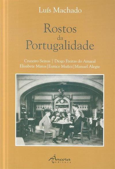 Rostos da portugalidade (Luís Machado)