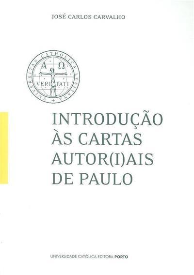 Introdução às cartas autor(i)ais de Paulo (José Carlos Carvalho)