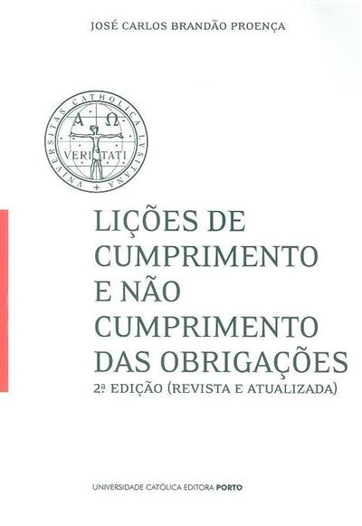 Lições de cumprimento e não cumprimento das obrigações (José Carlos Brandão Proença)