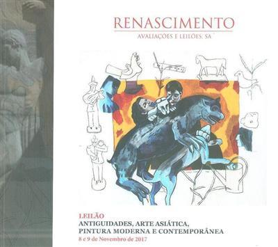 Antiguidades, arte asiática, pintura moderna e contemporânea (colab. Célia Morais... [et al.])