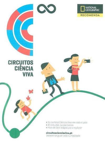 Circuitos Ciência Viva (coord. e ed. Filipa Dias)