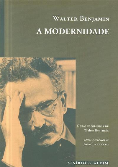 A modernidade (Walter Benjamin)