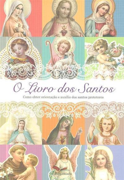 O livro dos Santos (ed. Joana Neves)