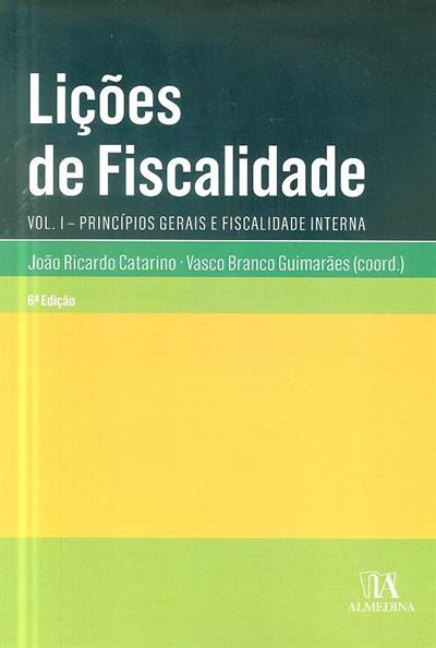 Lições de fiscalidade (coord. João Ricardo Catarino, Vasco Branco Guimarães)
