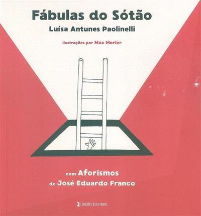 Fábulas do sótão (Luísa Antunes Paolinelli)