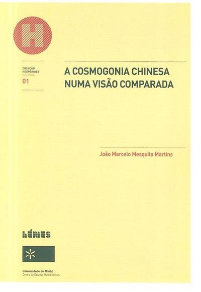 A cosmogonia chinesa numa visão comparada (João Marcelo Mesquita Martins)