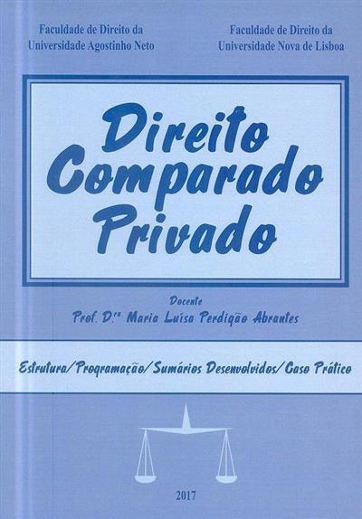 Direito comparado privado (Maria Luísa Perdigão Abrantes)