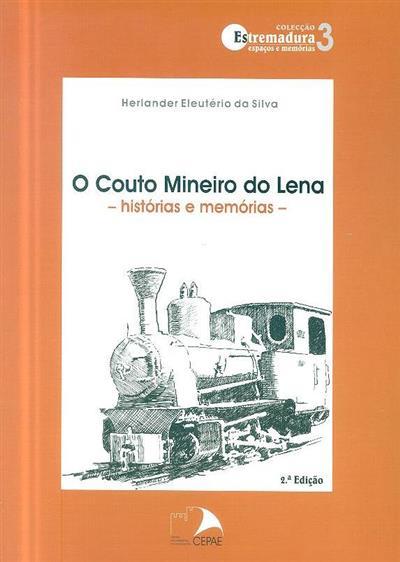 O Couto Mineiro do Lena (Herlander Eleutério da Silva)