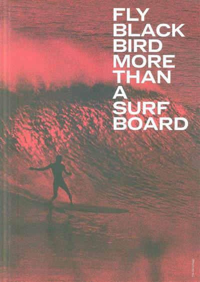Fly black bird more than a surf board