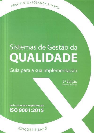 Sistemas de gestão da qualidade (Abel Pinto, Iolanda Soares)