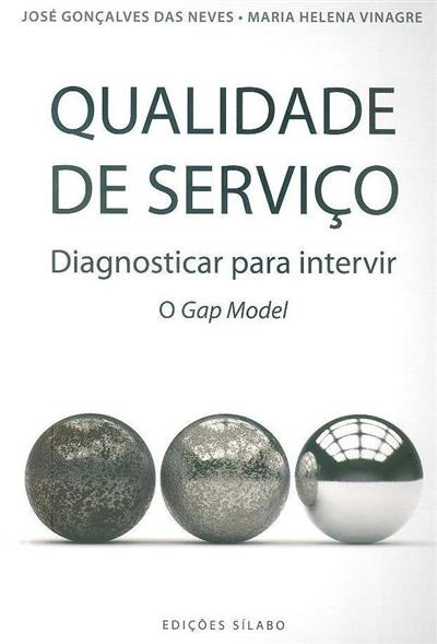 Qualidade de serviço (José Gonçalves das Neves, Maria Helena Vinagre)