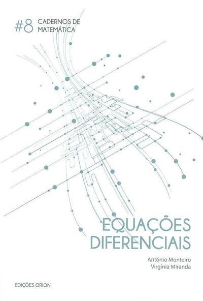 Equações diferenciais (António Monteiro, Virgínia Miranda)