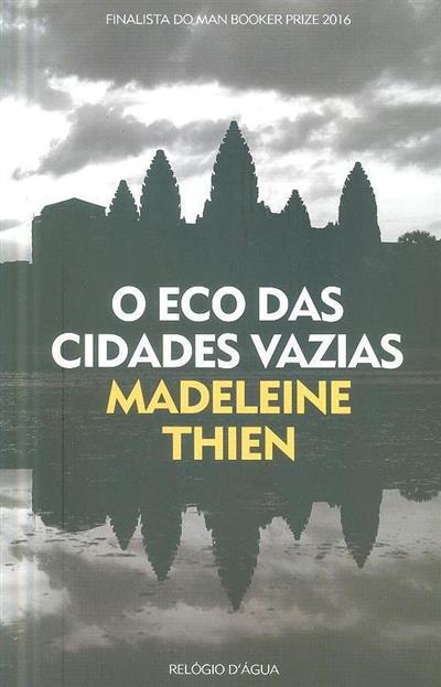 O eco das cidades vazias (Madeleine Thien)