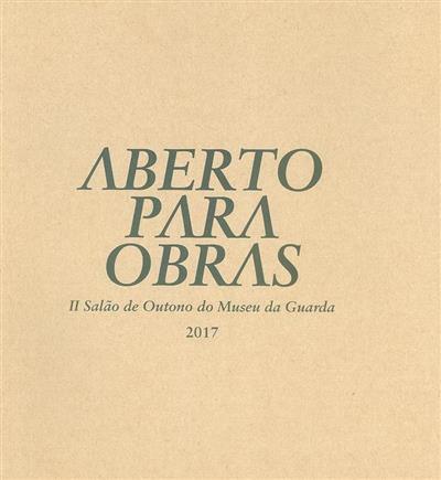 Aberto para obras (curadoria João Mendes Rosa)