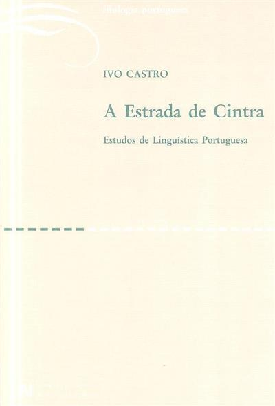 A estrada de Cintra (Ivo Castro)