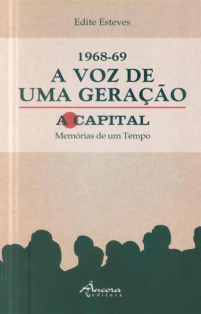 1968-69 a voz de uma geração (Edite Esteves)
