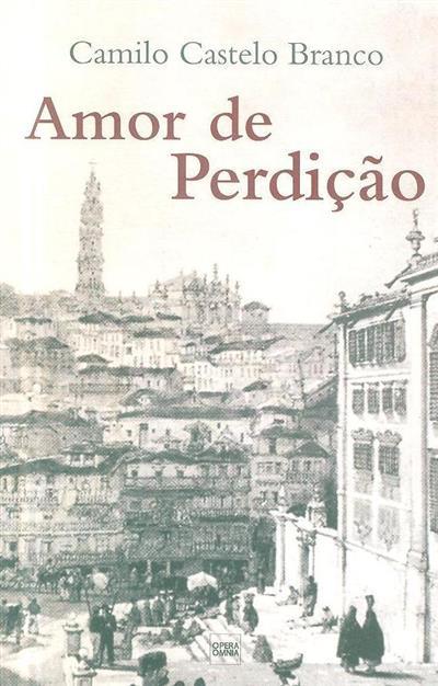 Amor de Perdição (memórias de uma família) (Camilo Castelo Branco)