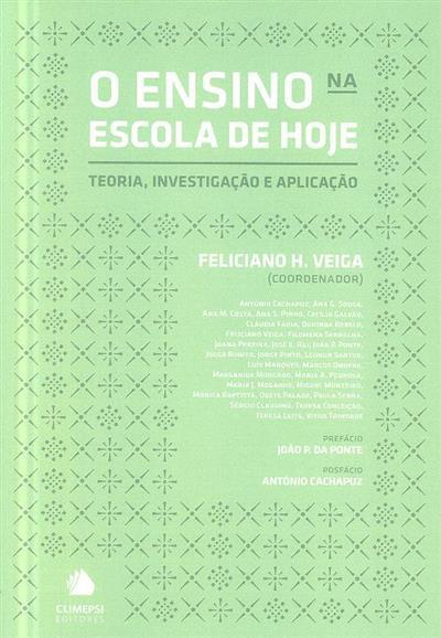 O ensino na escola de hoje (coord. Feliciano H. Veiga)