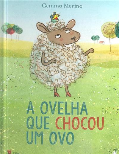 A ovelha que chocou um ovo (Gemma Merino)