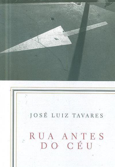 Rua antes do céu (José Luiz Tavares)