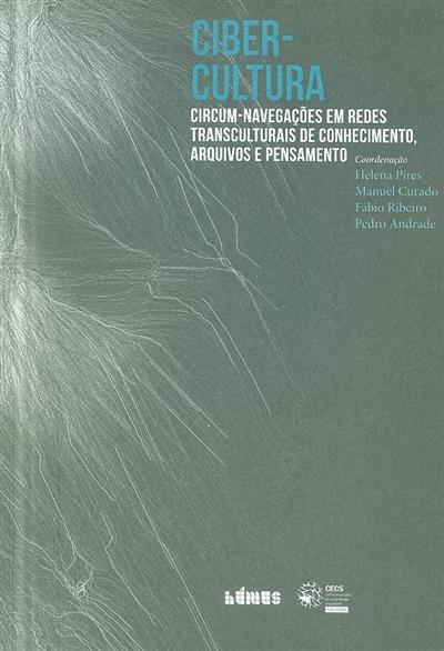 Cibercultura (coord. Helena Pires... [et al.])