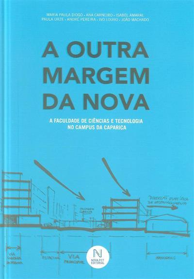 A outra margem da Nova (Maria Paula Diogo... [et al.])