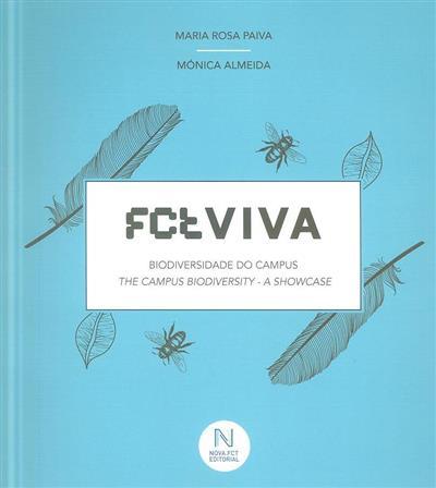 FCTVIVA, biodiversidade do campus (Maria Rosa Paiva, Mónica Almeida)