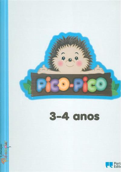 Pico-Pico, 3-4 anos (Maria João Lima, Olinda Moreira Vieira)