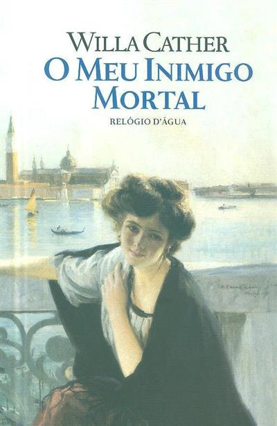 O meu inimigo mortal