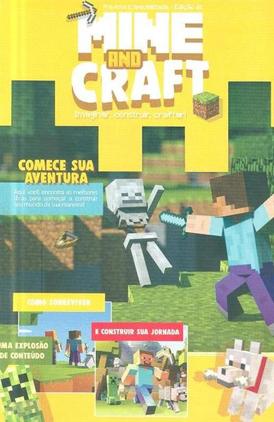 Mine and craft (dir. Joaquim Carqueijó)