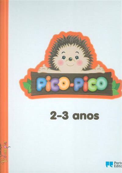 Pico-Pico, 2-3 anos (Maria João Lima, Olinda Moreira Vieira)