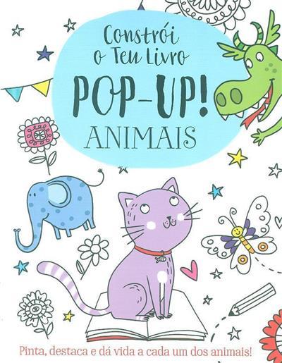Constrói o teu livro pop-up! animais (Elizabeth Golding)