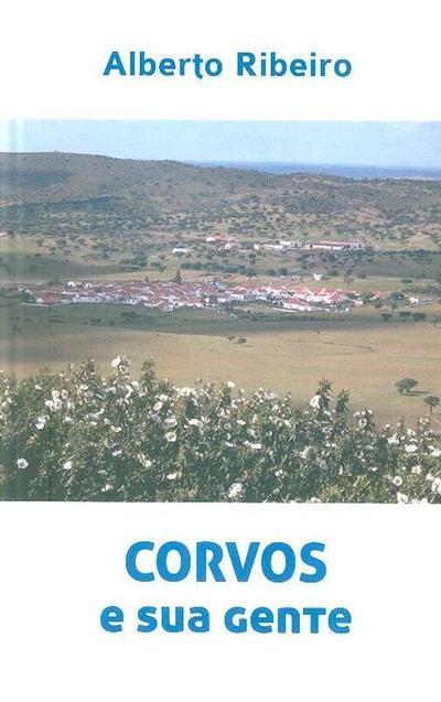 Corvos e a sua gente (Alberto Ribeiro)