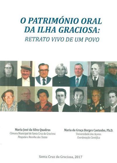 O património oral da Ilha Graciosa  (pesquisa e recolha textos Maria José da Silva Quadros)