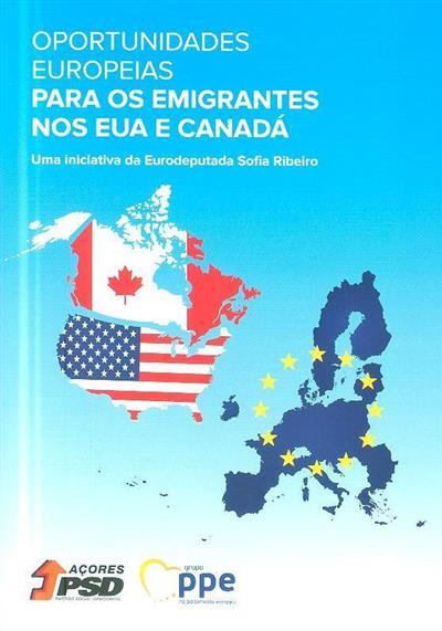 Oportunidades europeias para os emigrantes nos EUA e Canadá ([org.] Sofia Ribeiro)