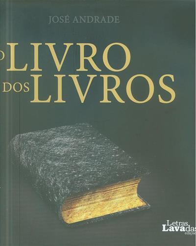 O livro dos livros (org. José Andrade)