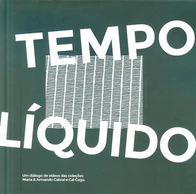 Tempo líquido (coord. Fátima Marques Pereira)