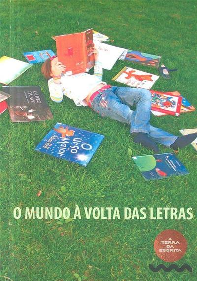 O mundo à volta das letras (coord. Américo Rodrigues)