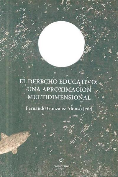 El derecho educativo (ed. Fernando González Alonso)