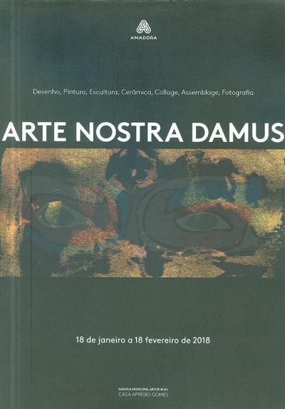 Arte nostra damus (org. Câmara Municipal da Amadora)