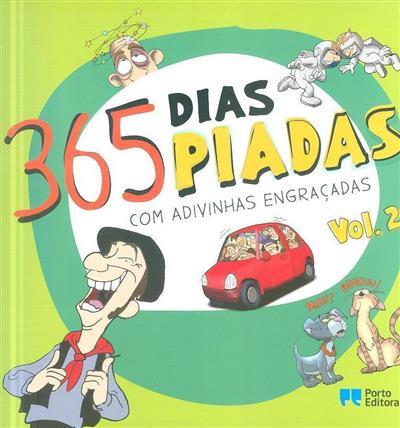365 dias, 365 piadas com adivinhas engraçadas (Miguel Morais)