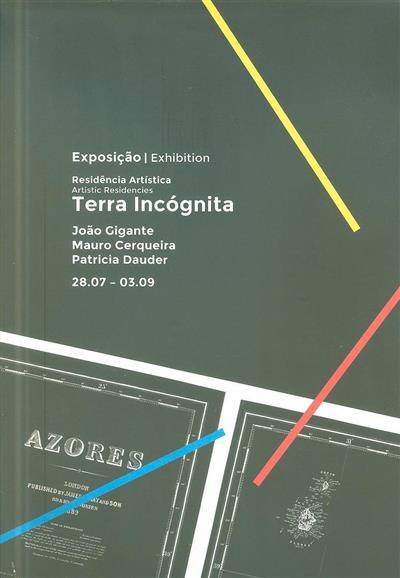 Exposição Residência Artística - Terra Incógnita (curador Carolina Grau)