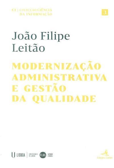 Modernização administrativa e gestão da qualidade (João Filipe Leitão ?)