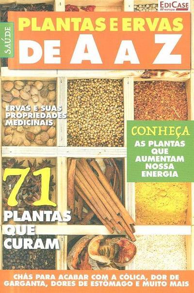 Plantas e ervas de A a Z (dir. Joaquim Carqueijó)