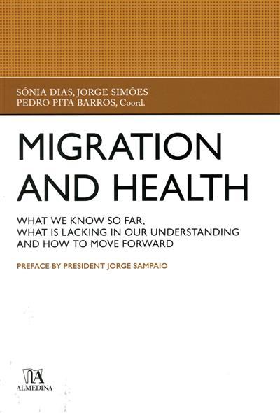Migration and health (ed. Sónia Dias, Jorge Simões, Pedro Pita Barros )