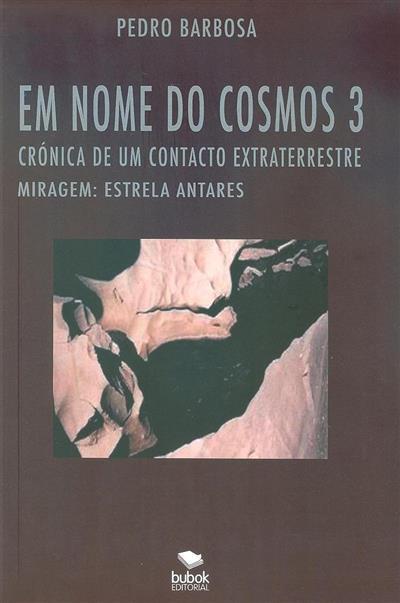 Crónica de um contacto extraterrestre, miragem (Pedro Barbosa)