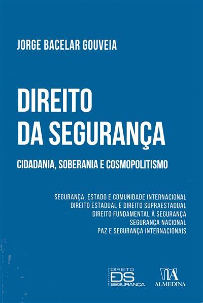 Direito da segurança (Jorge Bacelar Gouveia)