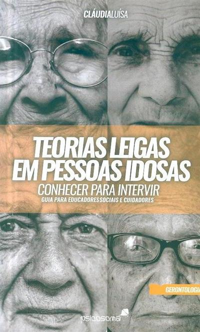 Teorias leigas em pessoas idosas (Cláudia Luísa)
